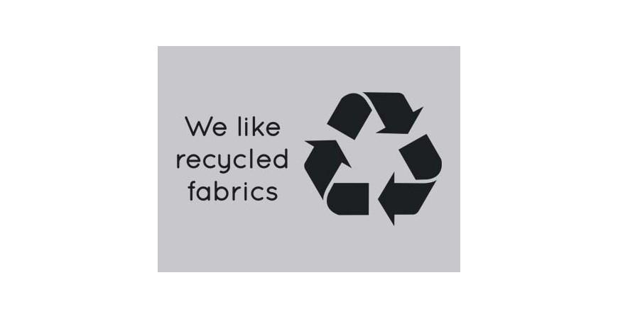 We Like Recycled Fabrics